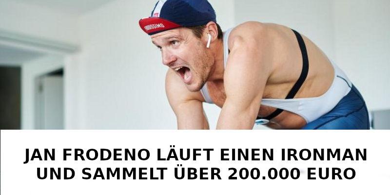 JAN FRODENO LÄUFT EINEN HOME IRONMAN UND SAMMELT ÜBER 200.000 EURO