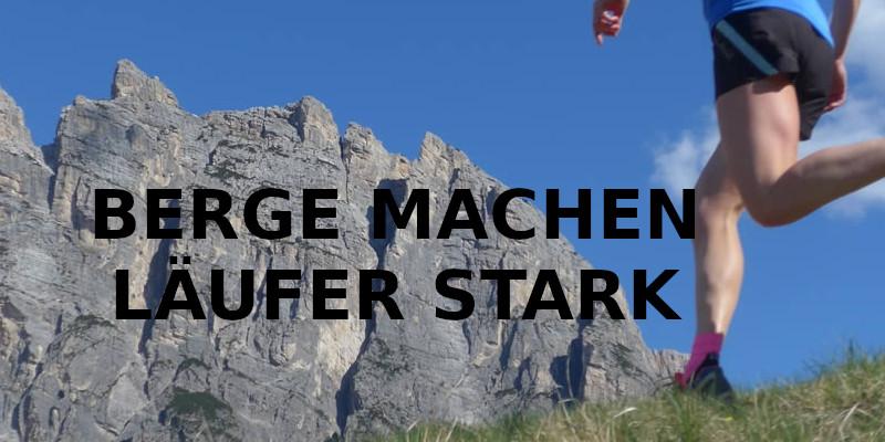 BERGE MACHEN LÄUFER STARK