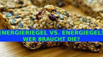 ENERGIERIEGEL VS. ENERGIEGELS.