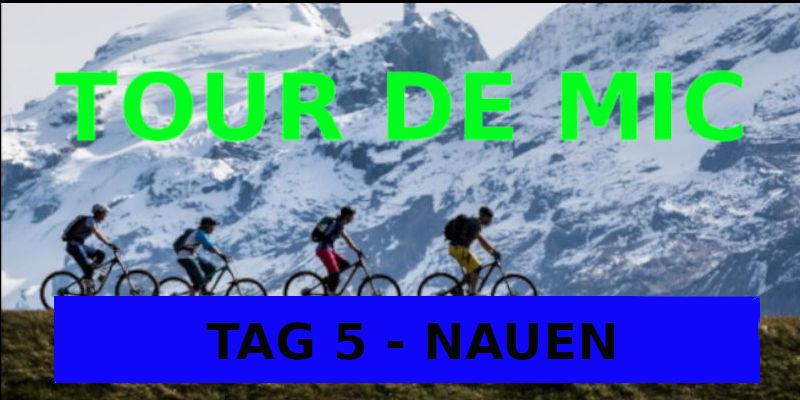 TAG 5 TOUR DE MIC NAUEN