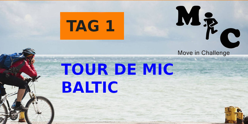 TAG 1 TOUR DE MIC BALTIC