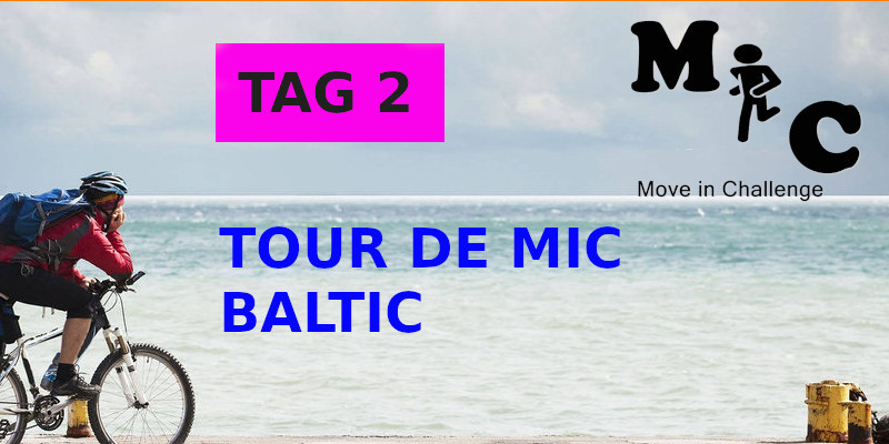 TAG 2 TOUR DE MIC BALTIC