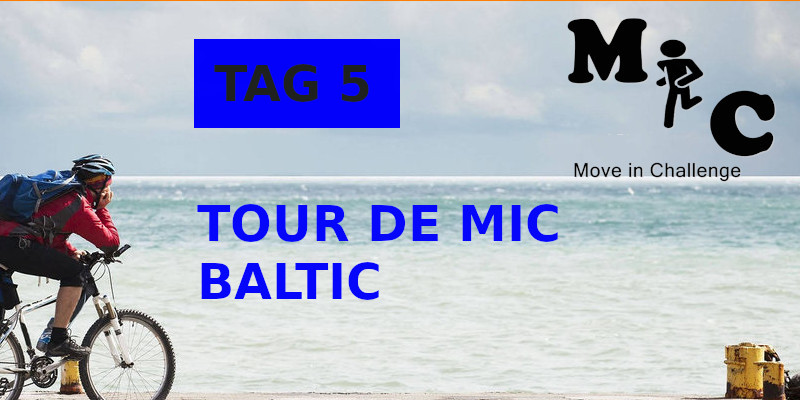 TAG 5 TOUR DE MIC BALTIC