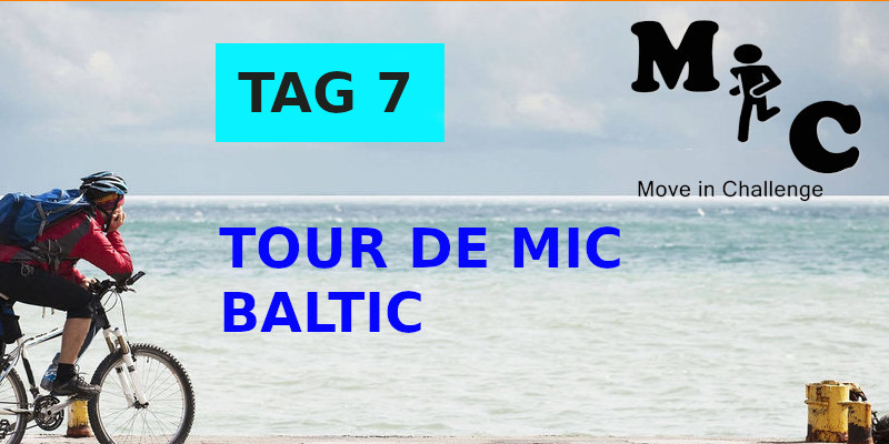 TAG 7 TOUR DE MIC BALTIC