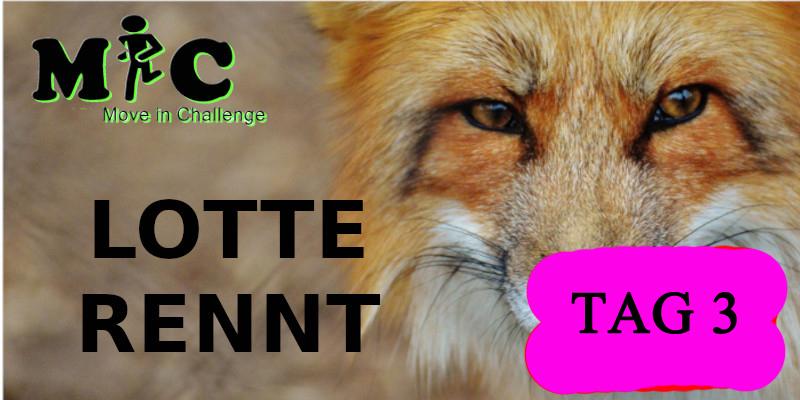 TAG 3 Lotte Rennt