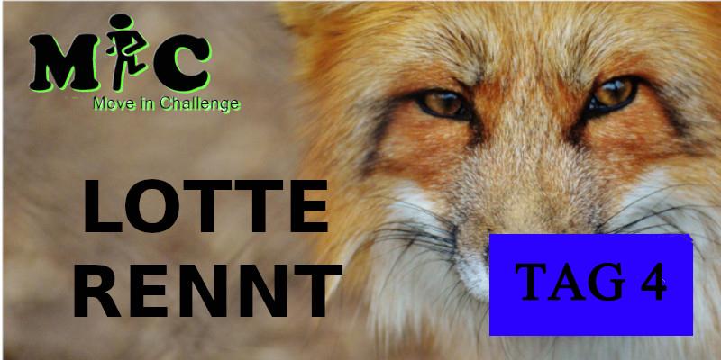 TAG 4 Lotte Rennt