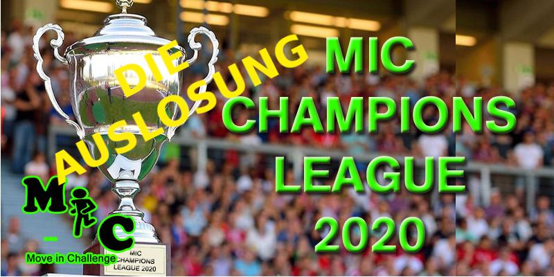 AUSLÔSUNG MIC CHAMPIONS LEAGUE 2020