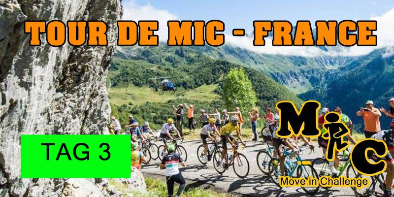 TAG 3 Tour de MIC FRANCE
